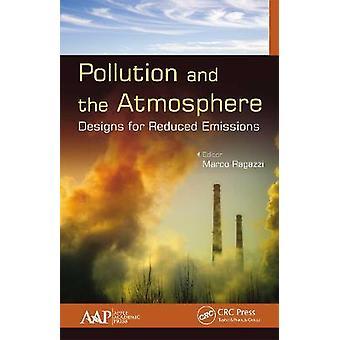 Diseños de contaminación y atmósfera para reducir las emisiones