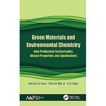 Materiales verdes y química ambiental Nuevas tecnologías de producción Propiedades y aplicaciones únicas