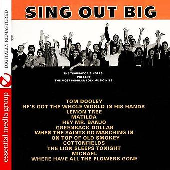 Troubador Singers - Sing Out Big: The Most Popular Folk Music Hits [CD] USA import