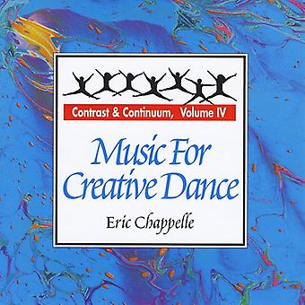 Eric Chappelle - Eric Chappelle: Vol. 4-Music for Creative Dance [CD] USA import