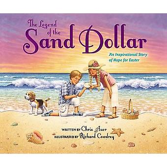 The Legend of the Sand Dollar - An Inspirational Story of Hope for Eas