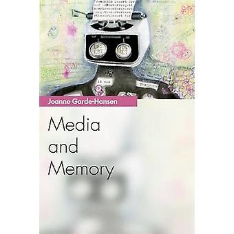 Media e memoria da Joanne Garde-Hansen - 9780748640331 libro