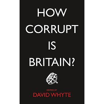 Hur korrupt är Storbritannien? av David Whyte - 9780745335308 bok