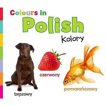 Colours in Polish - Kolory by Daniel Nunn - 9781406239287 Book