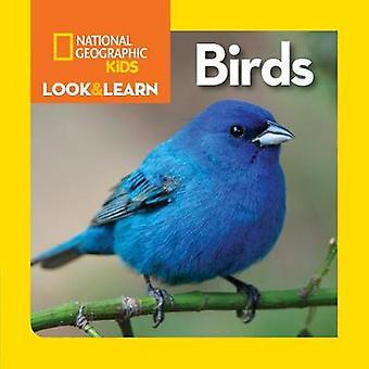 Nationale geografische kinderen kijken en leren - vogels door National Geographic