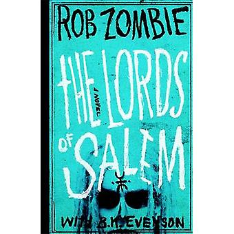 The Lords of Salem by Rob Zombie - B. K. Evenson - 9781455519194 Book