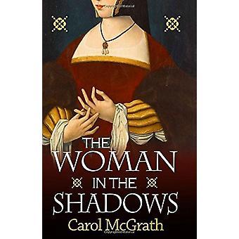Kobieta w cieniu przez Carol McGrath - 9781786152299 książki