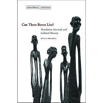 Kunnen deze botten leven? -Vertaling - Survival- en culturele geheugen b