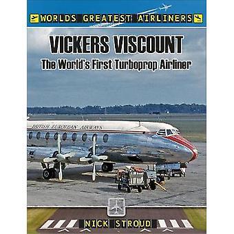 Il Viscount di Vickers - primo aereo turboelica del mondo da Vic