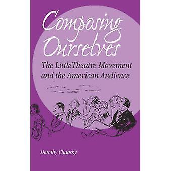 Composition de nous-mêmes - le petit théâtre de mouvement et de l'américain Aud