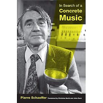 In Search of a Concrete Music (California Studies in 20th-Century Music)