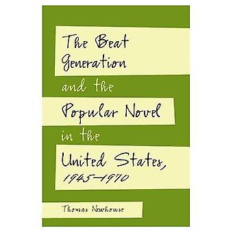Beat generering og populære romanen i USA 1945-1970