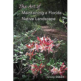 Konsten att underhålla en Florida infödda landskap