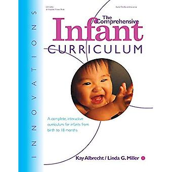 Innovations: The Comprehensive Infant Curriculum