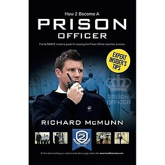 How To Become a Prison Officer: The Insider's Guide