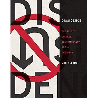Dissidenz: Der Aufstieg der chinesischen Gegenwartskunst im Westen (Dissidenz)