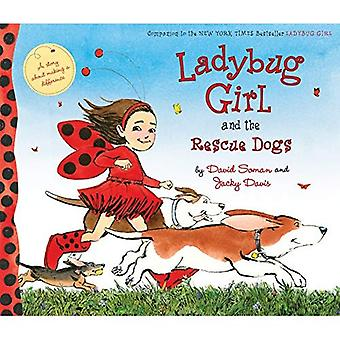 Ladybug Girl and the Rescue Dogs (Ladybug Girl)