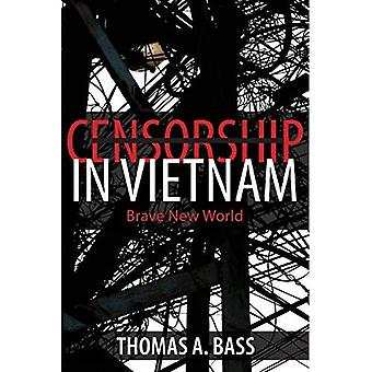 Censure au Vietnam: Brave New World