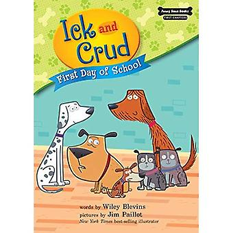 First Day of School (Book 5) (Funny Bone Books (TM) First Chapters -- Ick and Crud)