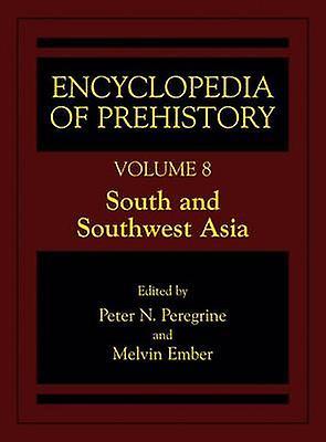 Encyclopedia of Prehistory by Peregrine & Peter N.