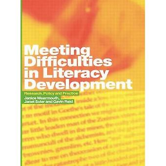Meeting Difficulties in Literacy Development Research Policy and Practice by Wearmouth & Janice