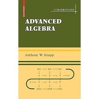 Erweiterte Algebra von Knapp & Anthony W.