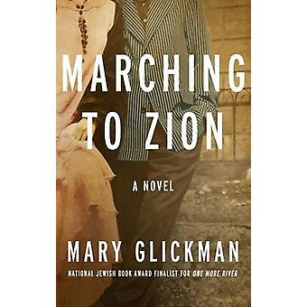 Marching to Zion by Glickman & Mary