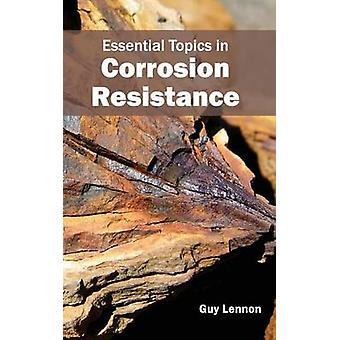 Essentiële onderwerpen in weerstand tegen corrosie door Lennon & Guy