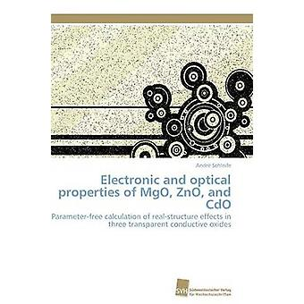 Electronic and optical properties of MgO ZnO and CdO by Schleife Andr