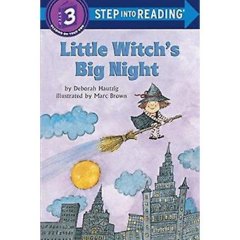 Step into Reading Little Witch Big# by Deborah Hautzig - Marc Brown -
