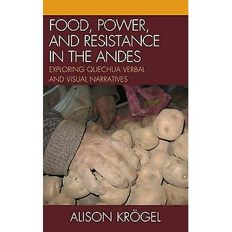 Food - Power - and Resistance in the Andes - Exploring Quechua Verbal