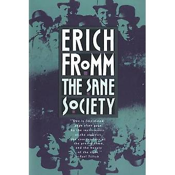 The Sane Society (Owl Book ed) by Erich Fromm - 9780805014020 Book