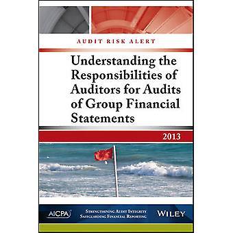 Audit Risk Alert - Understanding the Responsibilities of Auditors for