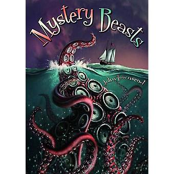Mystery Beasts by John Townsend - 9781784640088 Book