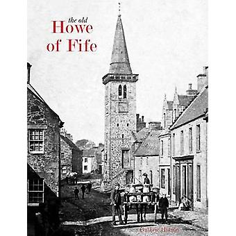 The Old Howe of Fife by Guthrie Hutton - 9781840335125 Book