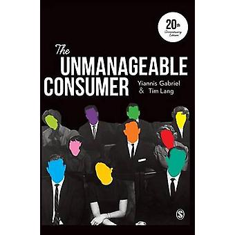 The Unmanageable Consumer by Gabriel & Yiannis