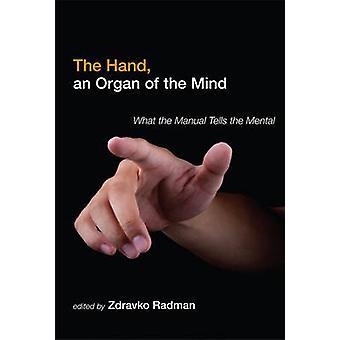 Hand an Organ of the Mind by Zdtravko Radman