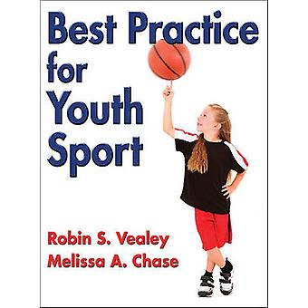 Best Practice for Youth Sport by Robin S. Vealey
