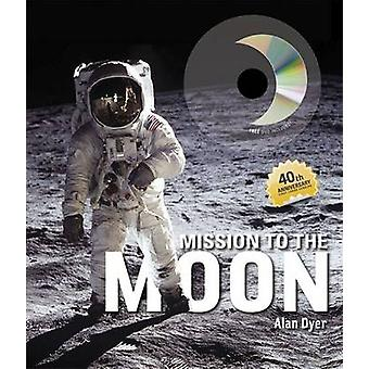 Mission to the Moon by Jerry Stone