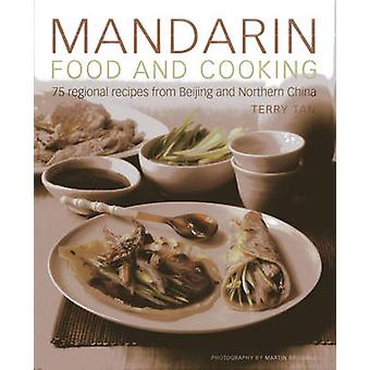 Mandarin Food and Cooking by Tan & Terry