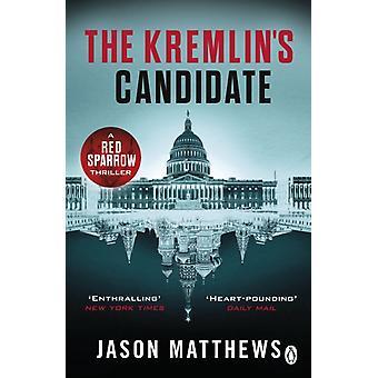 Kremlins Candidate by Jason Matthews