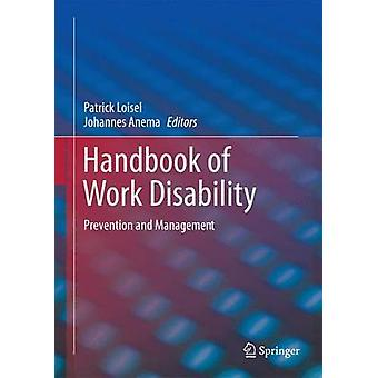 Handbook of Work Disability by Patrick Loisel