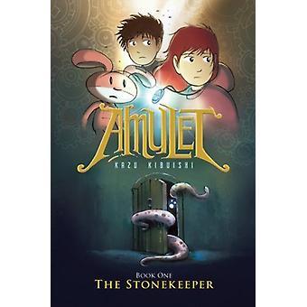 Amulet 1 Stonekeeper by Kazu Kibuishi