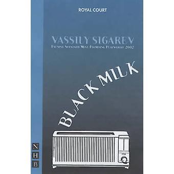 Lait noir de Vassily Sigarev
