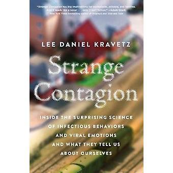 Lee Daniel Kravetzin outo tartunta
