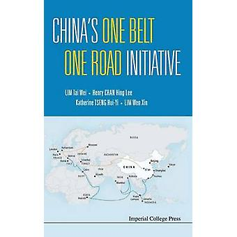 Chinas One Belt One Road Initiative by Lim & Tai Wei Soka Univ & Japan & Nus & SporeLim & Wen Xin Nus & SporeChan & Henry Hing Lee Spore Management Univ & SporeTseng & Katherine Huiyi Eai & Nus & Spore