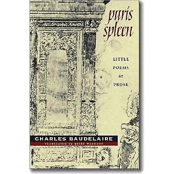 Parijs milt - kleine gedichten in proza door Keith Waldrop - Charles Baudel