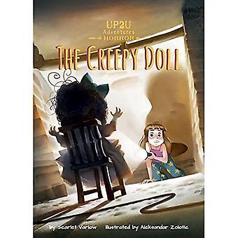 The Creepy Doll: An Up2u Horror Adventure (Up2u Adventures Set 3)