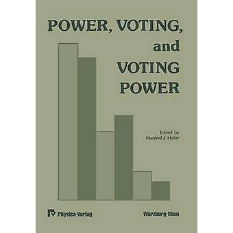 Power Voting and Voting Power by Holler & M. J.