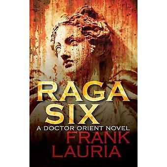 Raga Six by Lauria & Frank